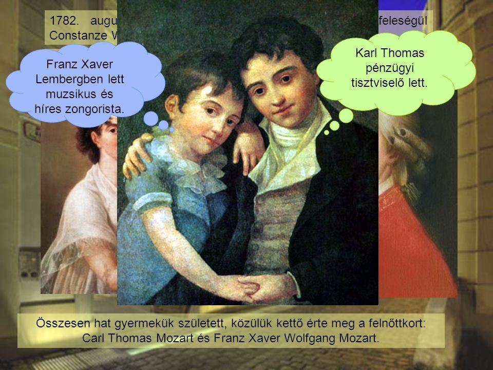 Apja végül az esküvő után kényszerűségből beleegyezett a házasságba. 1782. augusztus 4-én apja akarata ellenére elvette feleségül Constanze Webert (17