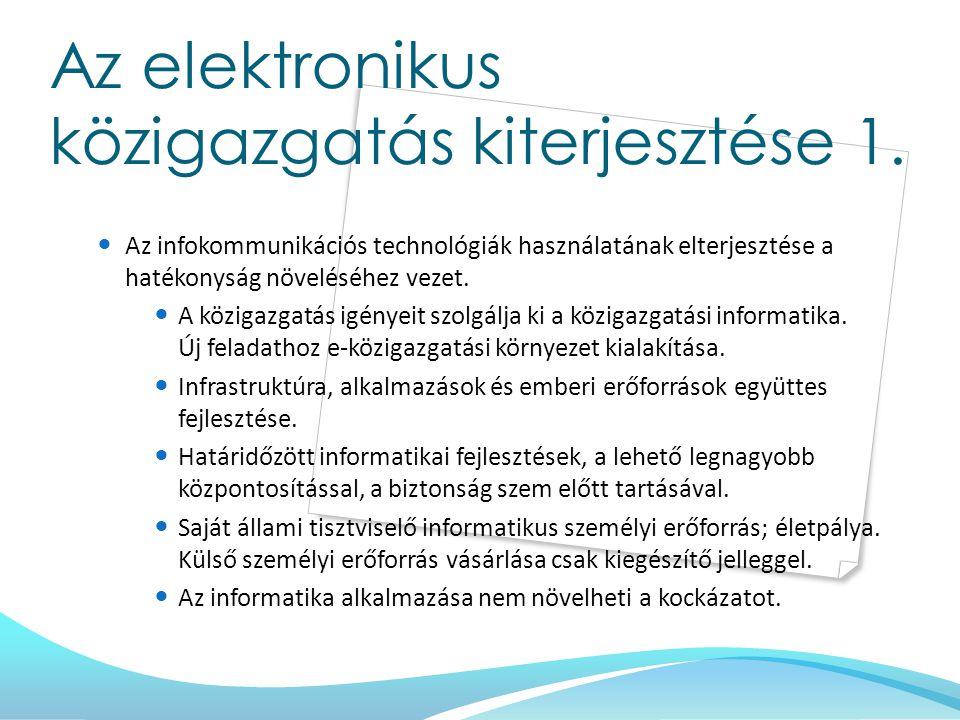 Hálózati infrastruktúra - javaslatok Az EKG-n kialakult VPN struktúra újragondolása, a szakigazgatási szervek egymástól való elszigeteltségének megszüntetése Sávszélesség-bővítés, ahol szükséges A hálózatkezelés szoftveres egységesítése – egységes címtárhasználat Egységes közigazgatási e-mail rendszer kialakítása A kormányhivatalok egységes internetes megjelenése Megyei intranet kialakítása