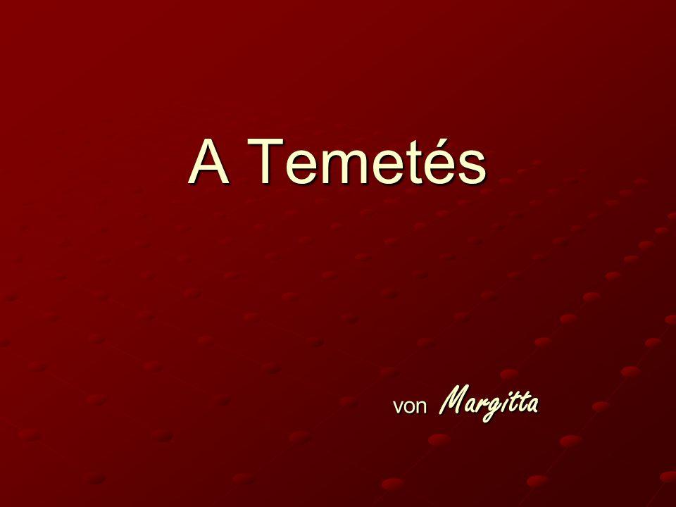 A Temetés von Margitta
