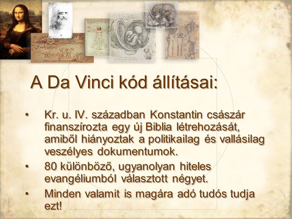 A Da Vinci kód állításai: Kr.u. IV.
