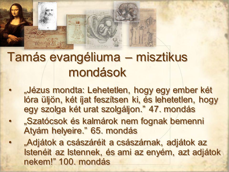 """Tamás evangéliuma – misztikus mondások """"Jézus mondta: Lehetetlen, hogy egy ember két lóra üljön, két íjat feszítsen ki, és lehetetlen, hogy egy szolga két urat szolgáljon. 47."""