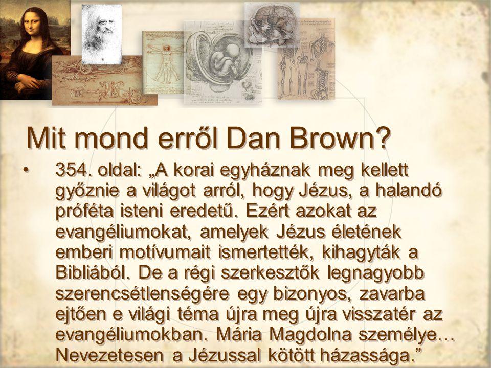 Mit mond erről Dan Brown.354.