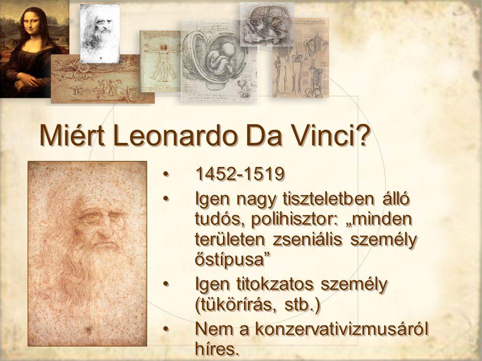 Miért Leonardo Da Vinci.