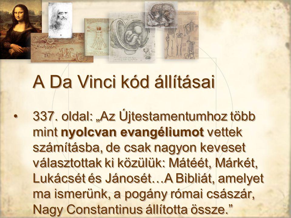 A Da Vinci kód állításai 337.