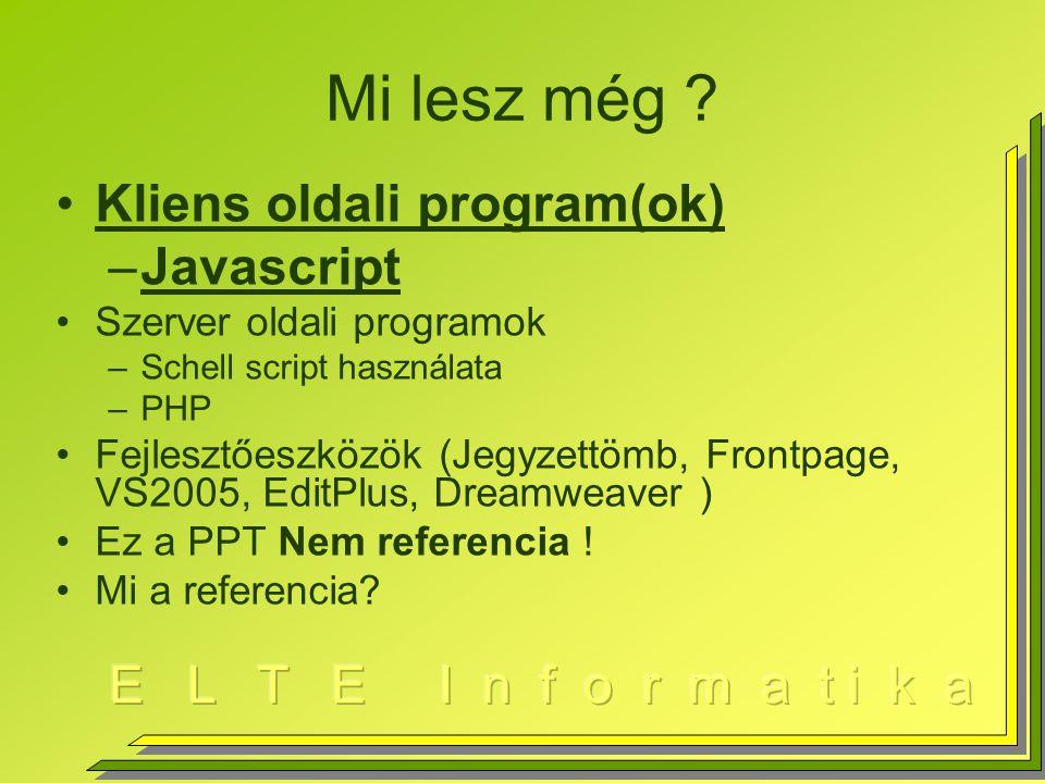 """Window objektum window objektum –window.document objektum (már láttuk: writeln(…)) document.images[] document.forms[] document.links[] document.cookie= Ez a süti, ami egy szöveg! –Ez jellemzően összetett, """"a=5; expire=idő; … –window.location window.location=""""új URL cím ; window.location.reload(); window.location.replace(url); // az elhagyott nem kerül a historyba –window.frames –window.history –window.escape(string), window.unescape(string) Konvertálja a szöveget helyköz -> %20, stb"""