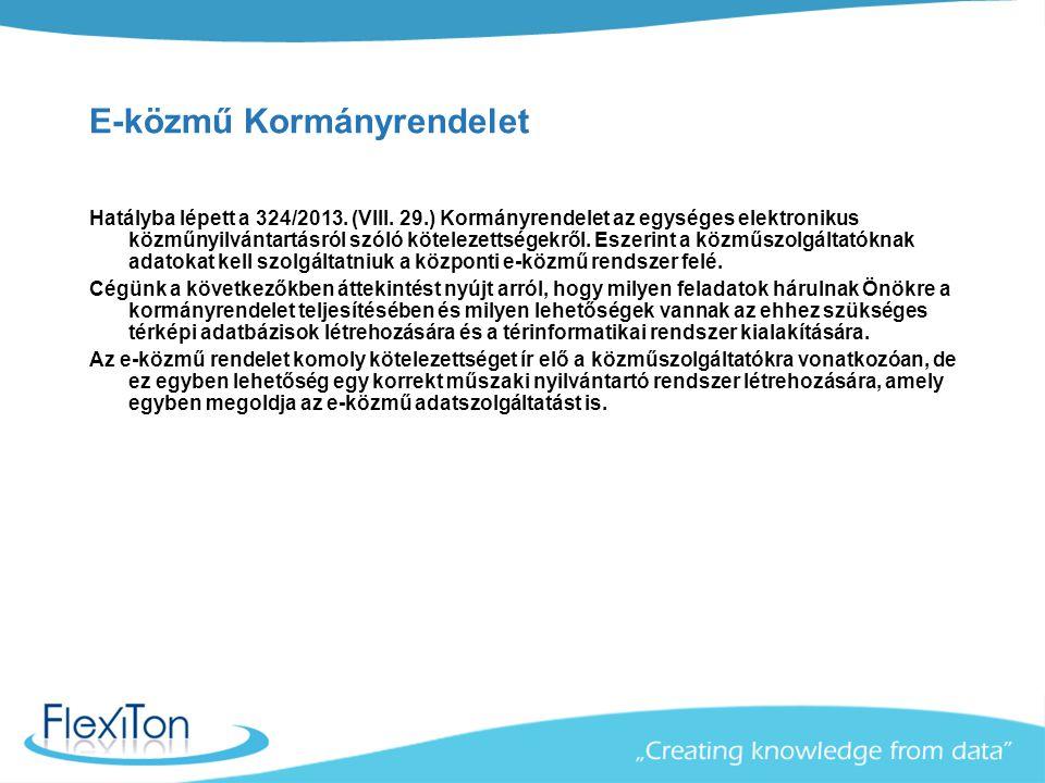 E-közmű Kormányrendelet Hatályba lépett a 324/2013. (VIII. 29.) Kormányrendelet az egységes elektronikus közműnyilvántartásról szóló kötelezettségekrő