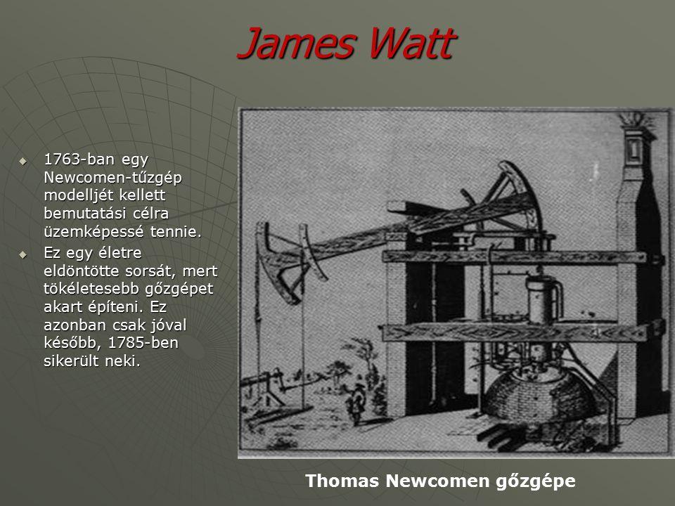 James Watt 1765-ben feltalálta a gőzsűrítőt (kondenzátort) és nem sokkal később a hengert mind a két végén födéllel lezárva a kettős hatású expanziós gőzgépet.