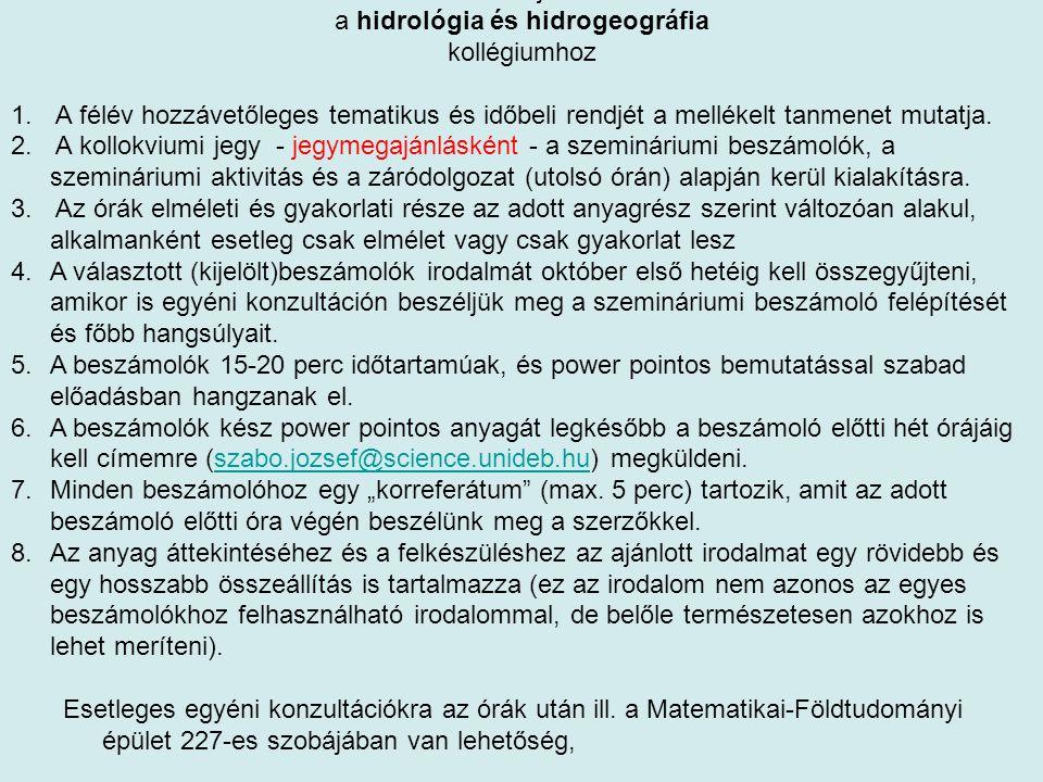 Általános tájékoztató a hidrológia és hidrogeográfia kollégiumhoz 1.