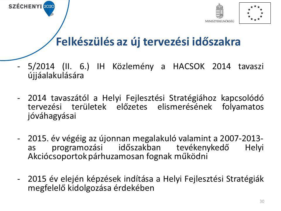 Felkészülés az új tervezési időszakra -5/2014 (II.