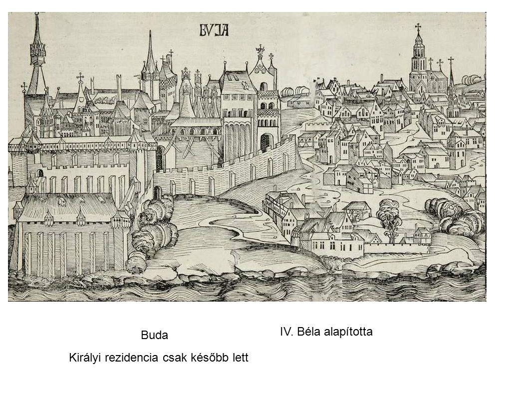 IV. Béla alapította Buda Királyi rezidencia csak később lett