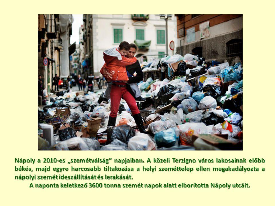 """Nápoly a 2010-es """"szemétválság"""" napjaiban. A közeli Terzigno város lakosainak előbb békés, majd egyre harcosabb tiltakozása a helyi szeméttelep ellen"""