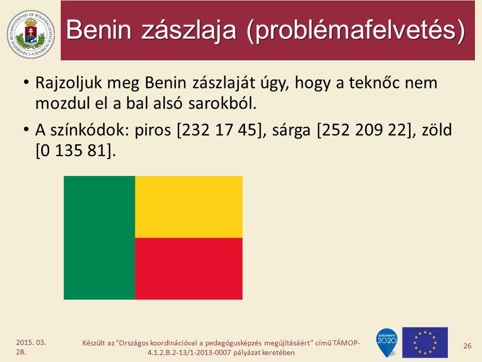 Benin zászlaja (problémafelvetés) Rajzoljuk meg Benin zászlaját úgy, hogy a teknőc nem mozdul el a bal alsó sarokból. A színkódok: piros [232 17 45],