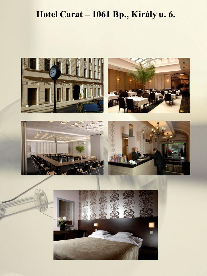 Hotel Carat – 1061 Bp., Király u. 6.