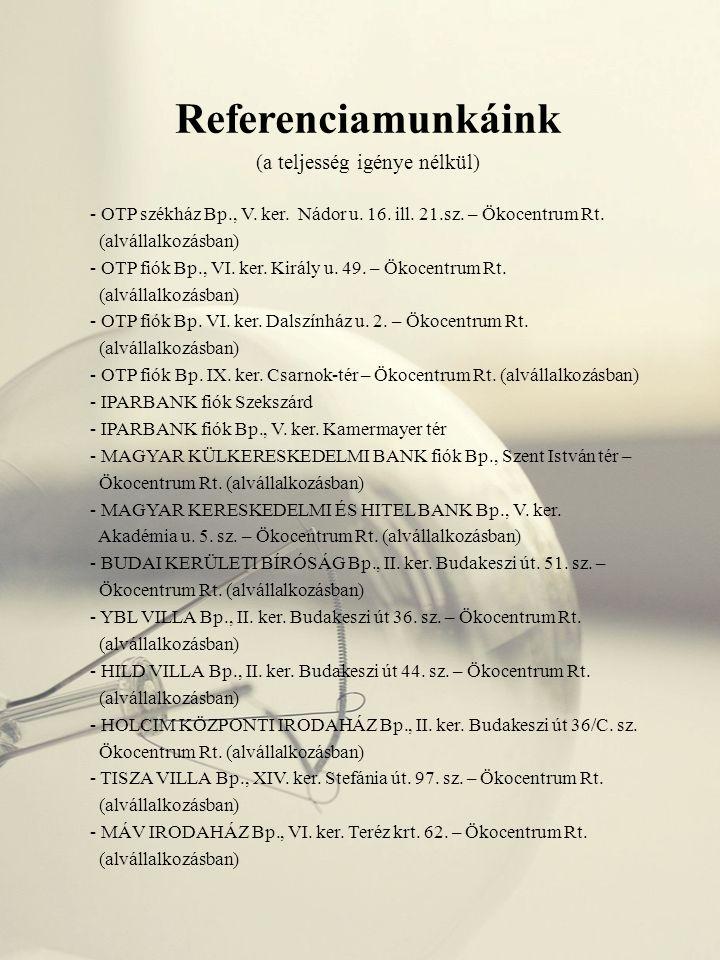 - BÉRES RT.irodaház Bp. Szépvölgyi u. 135. sz. – Ökocentrum Rt.