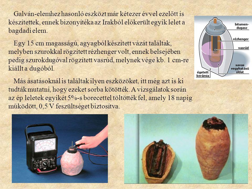 Galván-elemhez hasonló eszközt már kétezer évvel ezelőtt is készítettek, ennek bizonyítéka az Irakból előkerült egyik lelet a bagdadi elem. Egy 15 cm