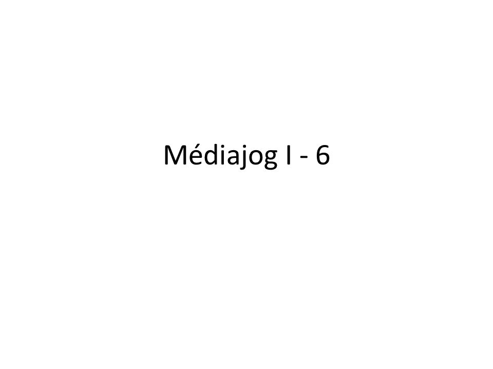 Médiajog I - 6