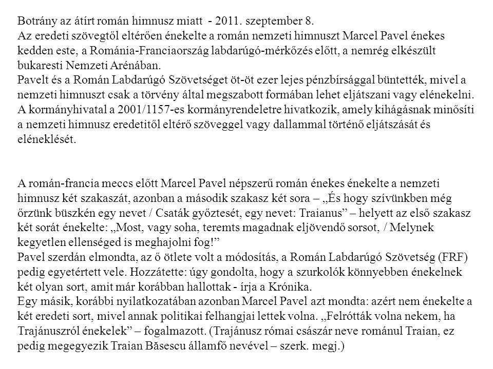 Botrány az átírt román himnusz miatt - 2011. szeptember 8.