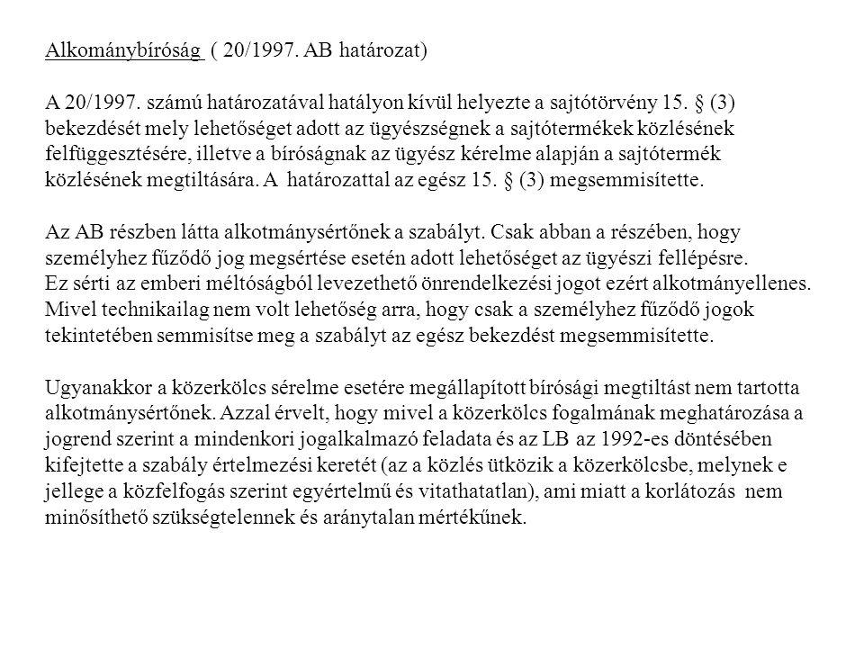 Alkománybíróság ( 20/1997. AB határozat) A 20/1997.