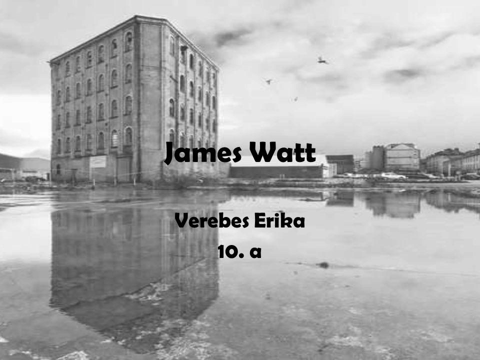 Utolsó évei 1800-ban vonult nyugalomba társulása Boultonnal véget ért Matthew Boulton és ifjabb James Watt új találmányokkal távcsöves távolságmérés új módszerét egy berendezést levelek másolására olajlámpa szerkezetét egy g ő zzel hajtott mángorlót eszközt szobrok másolására Németországba és Franciaországba utazott Walesben 1819.