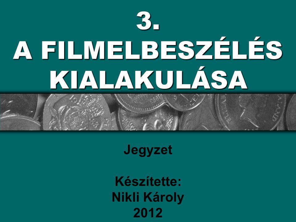 AZ EURÓPAI ELBESZÉLŐ FILM KIALAKULÁSA Éppen hogy csak megszületett a film, a múlt század végén, máris az eltűnés réme fenyegette.
