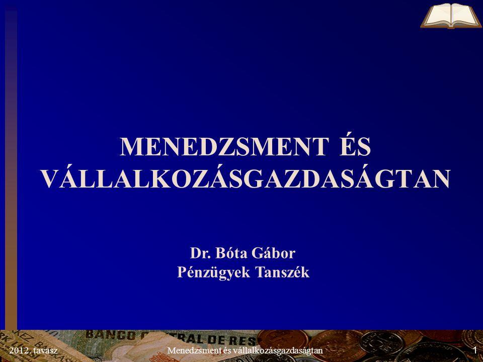 2012.tavasz2Menedzsment és vállalkozásgazdaságtan 1.1.