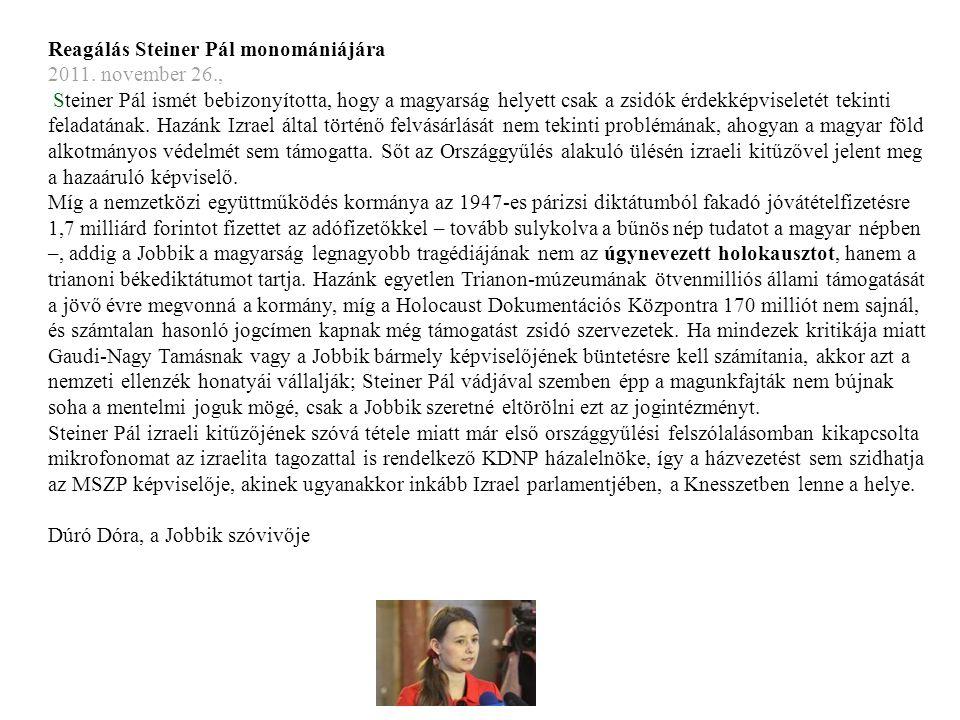 Reagálás Steiner Pál monomániájára 2011.