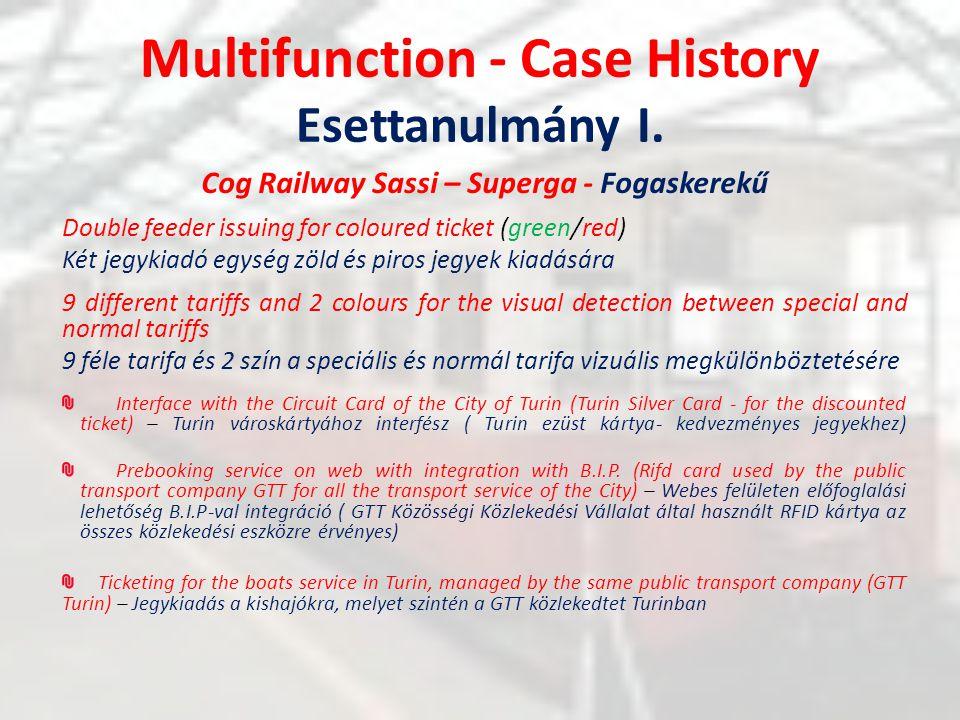 Multifunction - Case History Esettanulmány I.