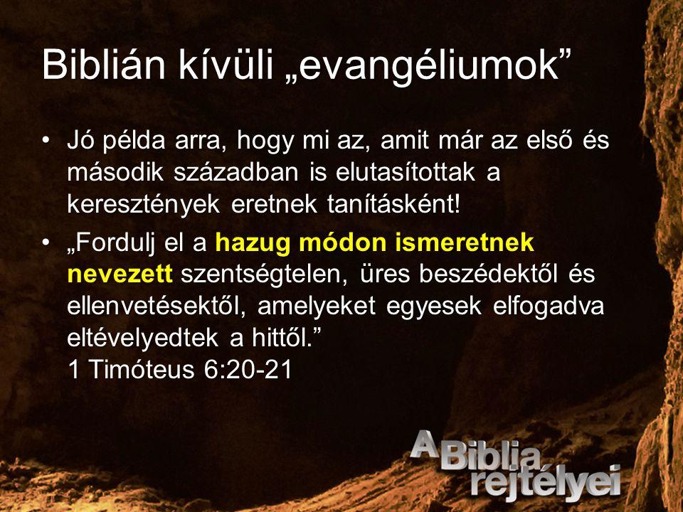 """Biblián kívüli """"evangéliumok"""" Jó példa arra, hogy mi az, amit már az első és második században is elutasítottak a keresztények eretnek tanításként!Jó"""