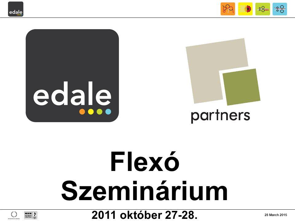 Flexó Szeminárium 2011 október 27-28. 28 March 2015