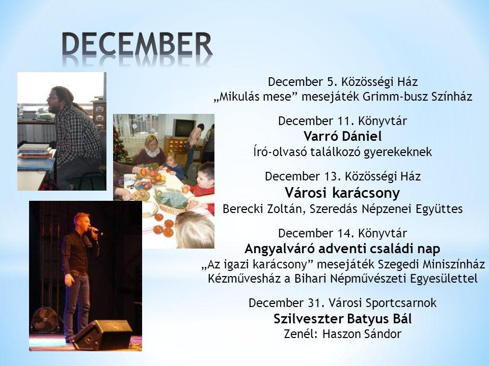 """December 5.Közösségi Ház """"Mikulás mese mesejáték Grimm-busz Színház December 11."""