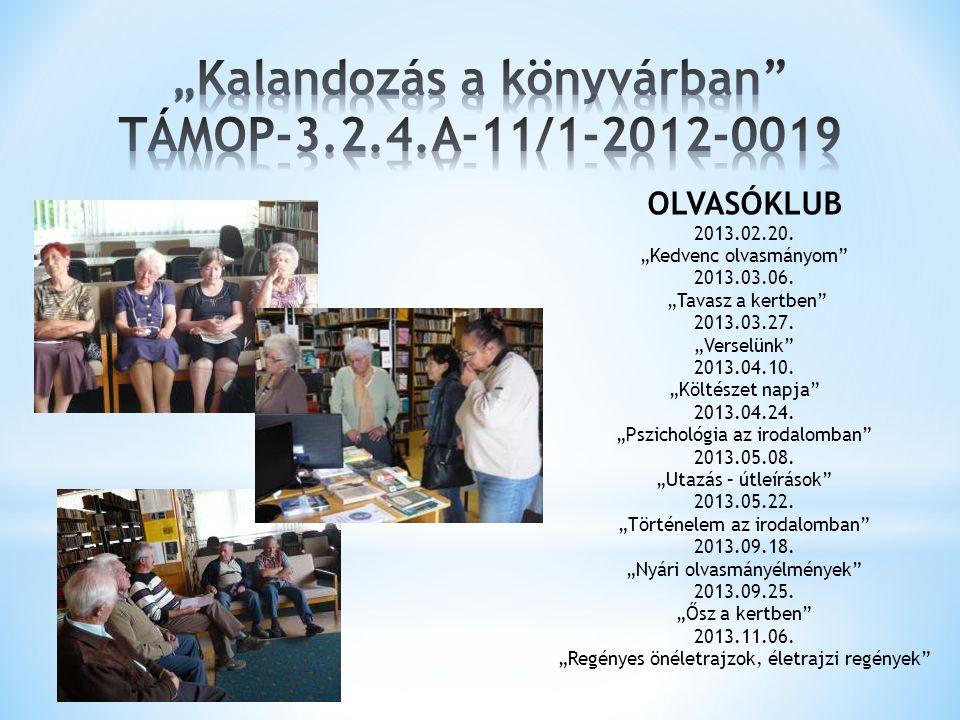 """OLVASÓKLUB 2013.02.20.""""Kedvenc olvasmányom 2013.03.06."""