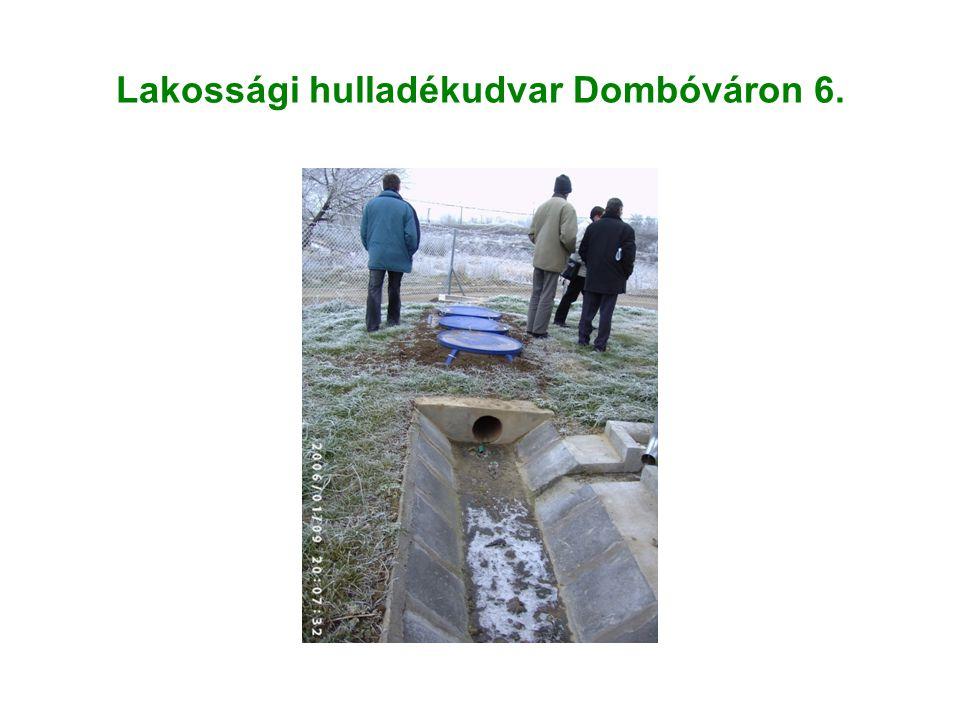 Lakossági hulladékudvar Dombóváron 6.