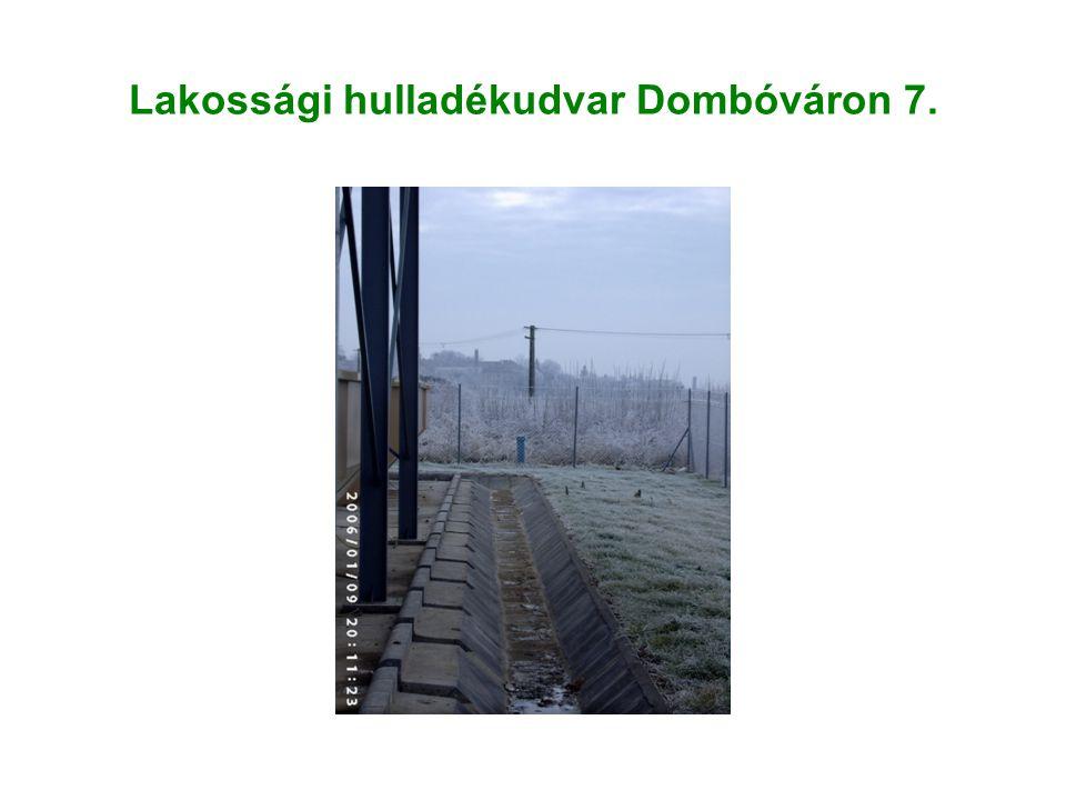Lakossági hulladékudvar Dombóváron 7.