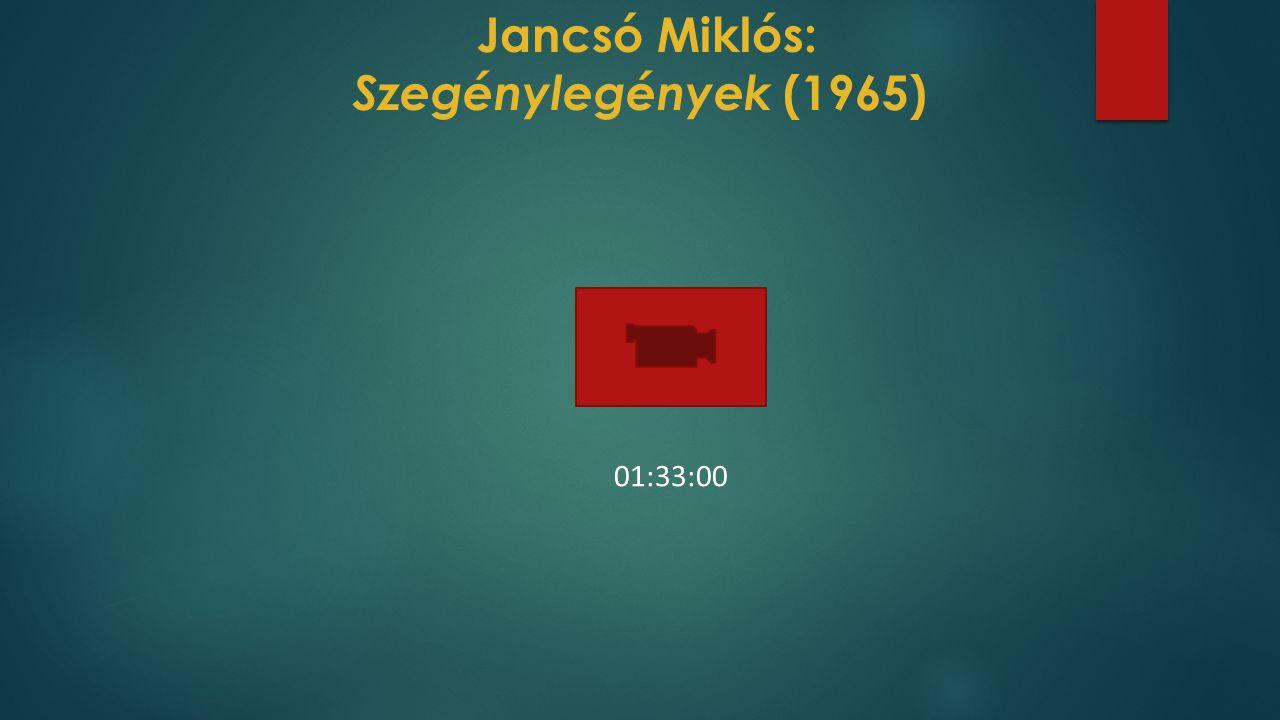 Jancsó Miklós: Szegénylegények (1965) 01:33:00