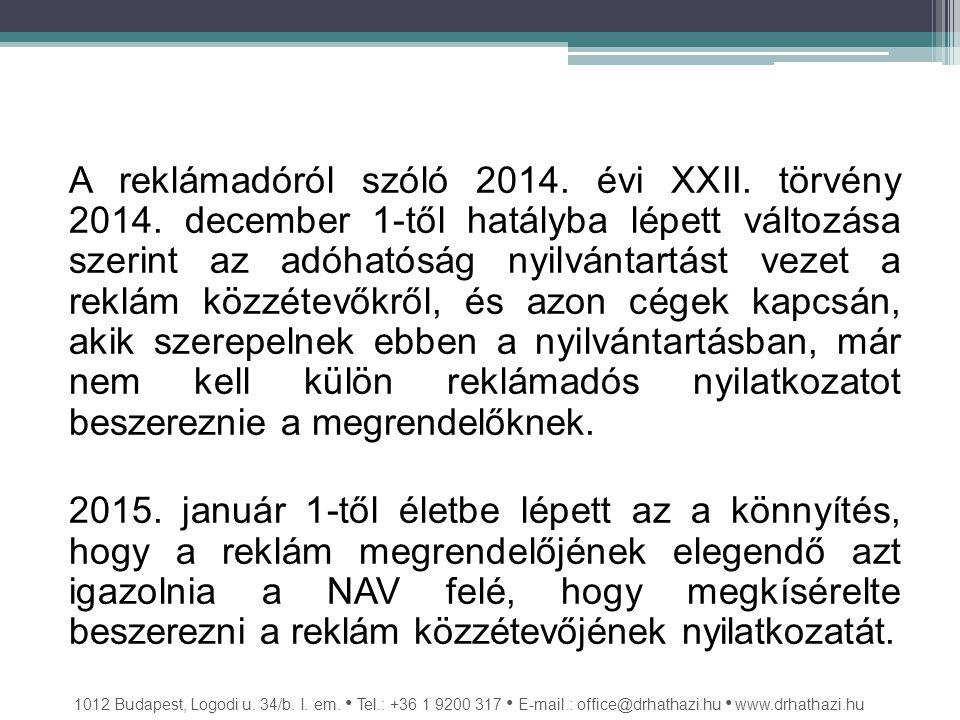A reklámadóról szóló 2014. évi XXII. törvény 2014.