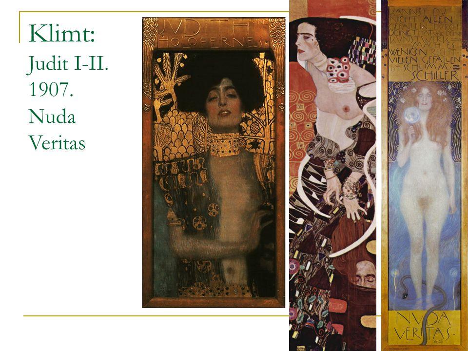 Klimt: Judit I-II. 1907. Nuda Veritas