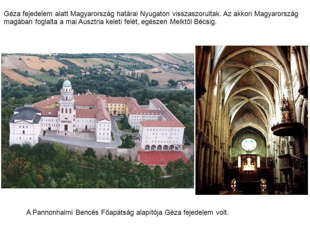 Géza fejedelem alatt Magyarország határai Nyugaton visszaszorultak. Az akkori Magyarország magában foglalta a mai Ausztria keleti felét, egészen Melkt