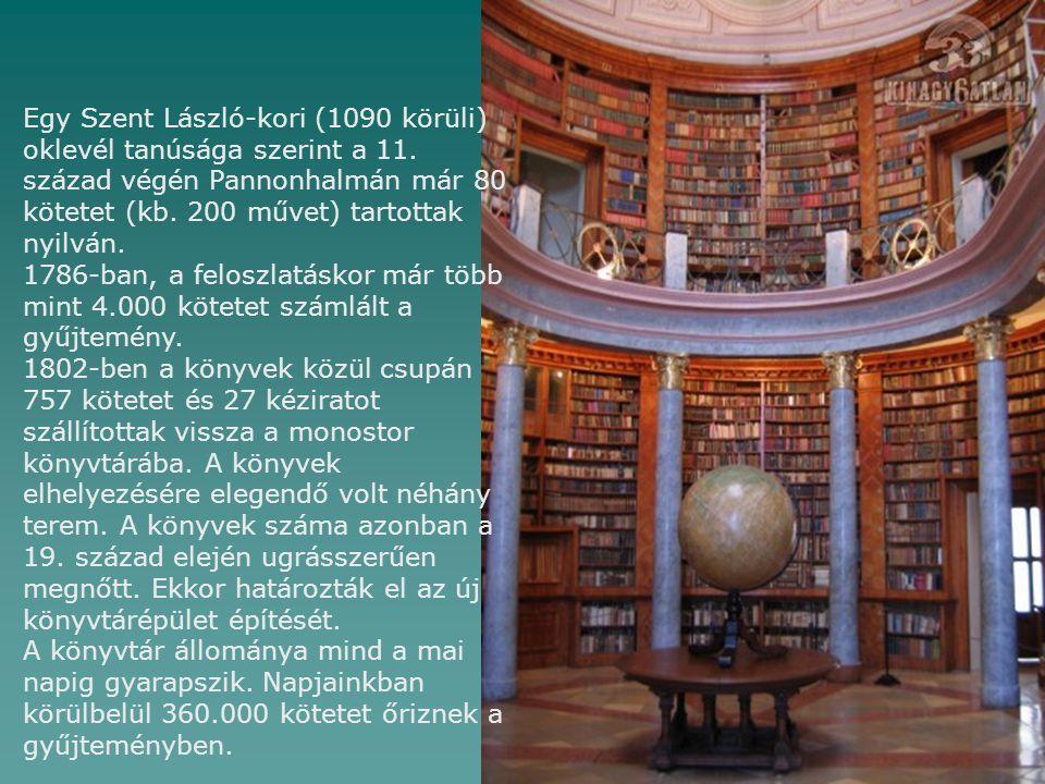 Egy Szent László-kori (1090 körüli) oklevél tanúsága szerint a 11. század végén Pannonhalmán már 80 kötetet (kb. 200 művet) tartottak nyilván. 1786-ba