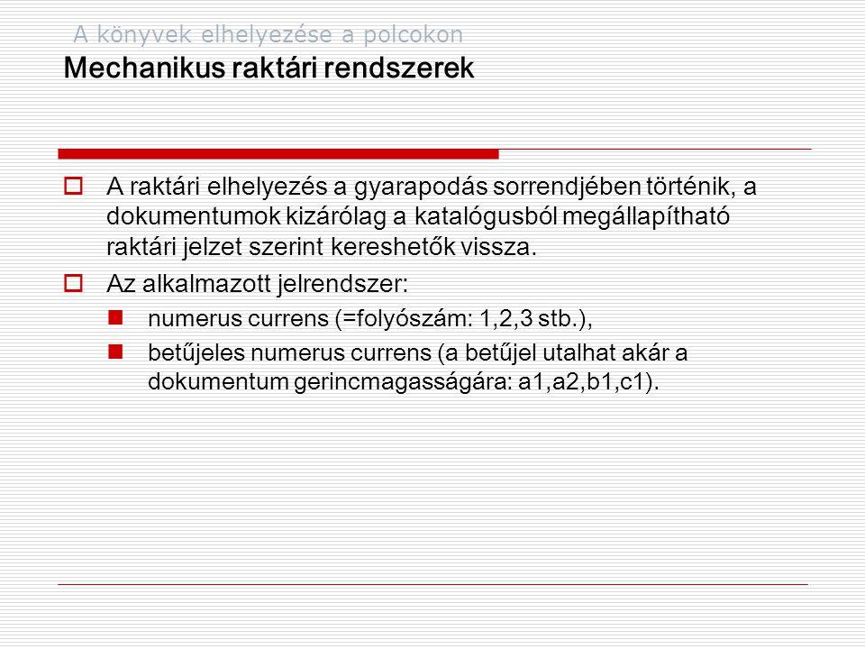 Magyar Nemzeti Bibliográfia Könyvek Bibliográfiája  A törzsrész a bibliográfiai tételeket 49 szakcsoportba rendezve közli, a szakcsoportokon belül a tételek besorolási adatainak betűrendjében, egy évfolyamon belül folyamatos tételszámozással.