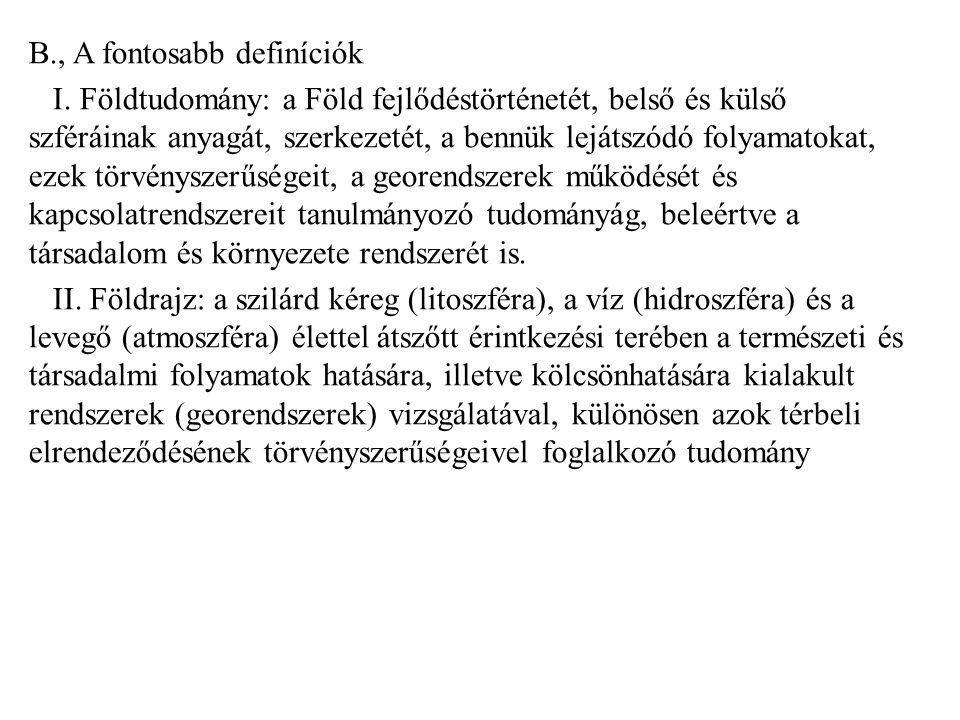 C., A földrajz osztályozása Reg.term. földrajz Reg.