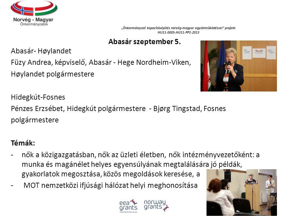 """""""Önkormányzati kapacitásépítés norvég‐magyar együttműködéssel projekt HU11-0005-HU11-PP1-2013 Abasár szeptember 5."""