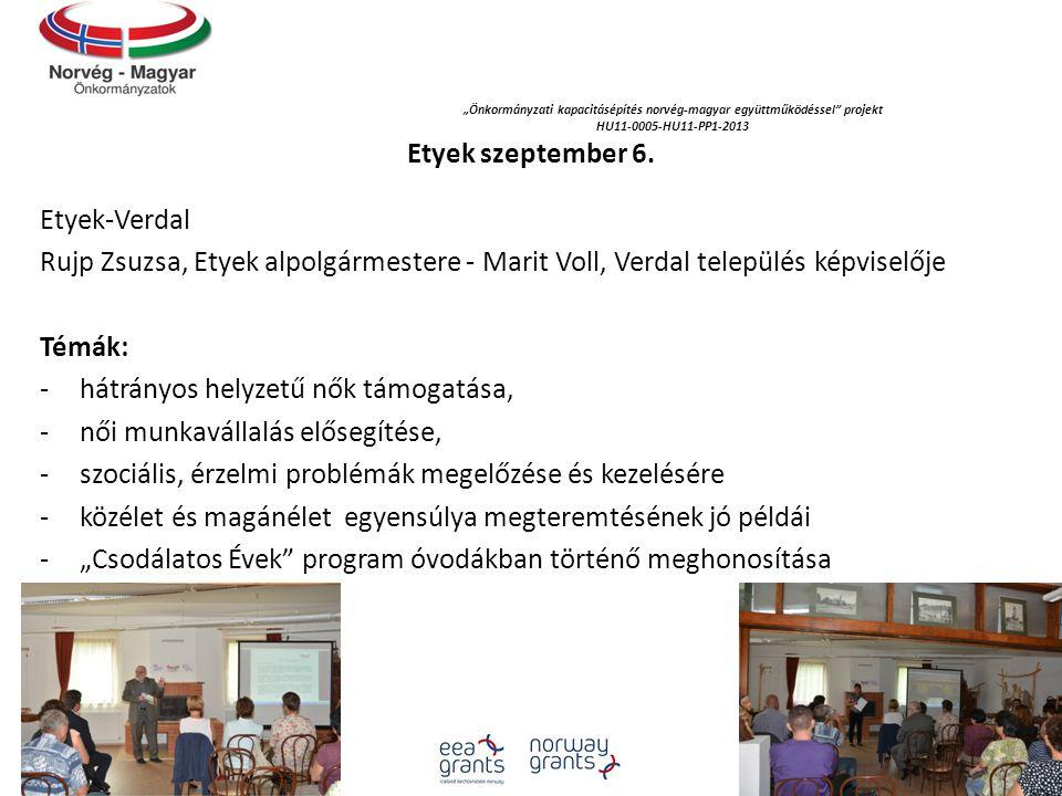 """""""Önkormányzati kapacitásépítés norvég‐magyar együttműködéssel projekt HU11-0005-HU11-PP1-2013 Etyek szeptember 6."""