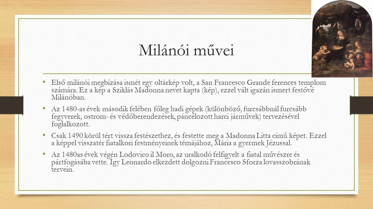 Milánói művei Első milánói megbízása ismét egy oltárkép volt, a San Francesco Grande ferences templom számára. Ez a kép a Sziklás Madonna nevet kapta