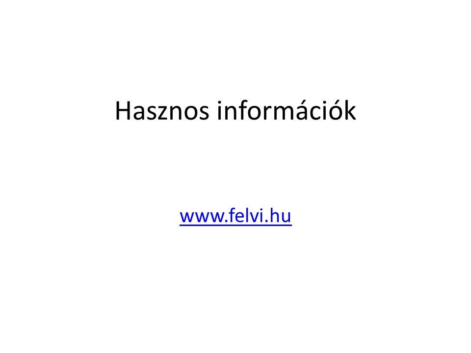 Hasznos információk www.felvi.hu