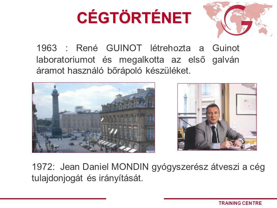 TRAINING CENTRECÉGTÖRTÉNET 1963 : René GUINOT létrehozta a Guinot laboratoriumot és megalkotta az első galván áramot használó bőrápoló készüléket.