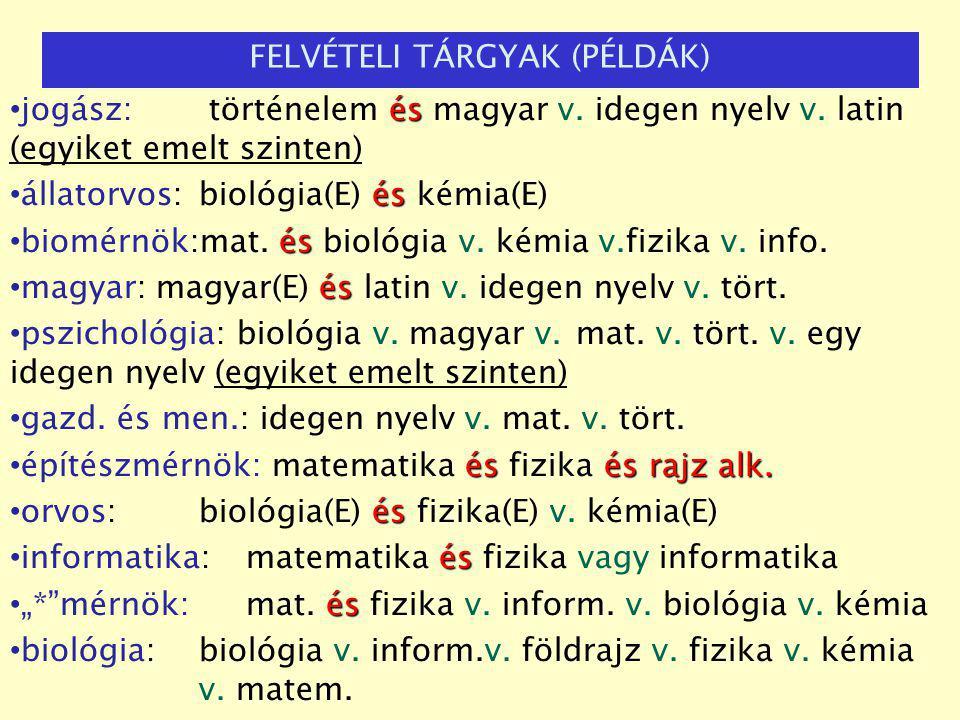 és jogász: történelem és magyar v. idegen nyelv v.