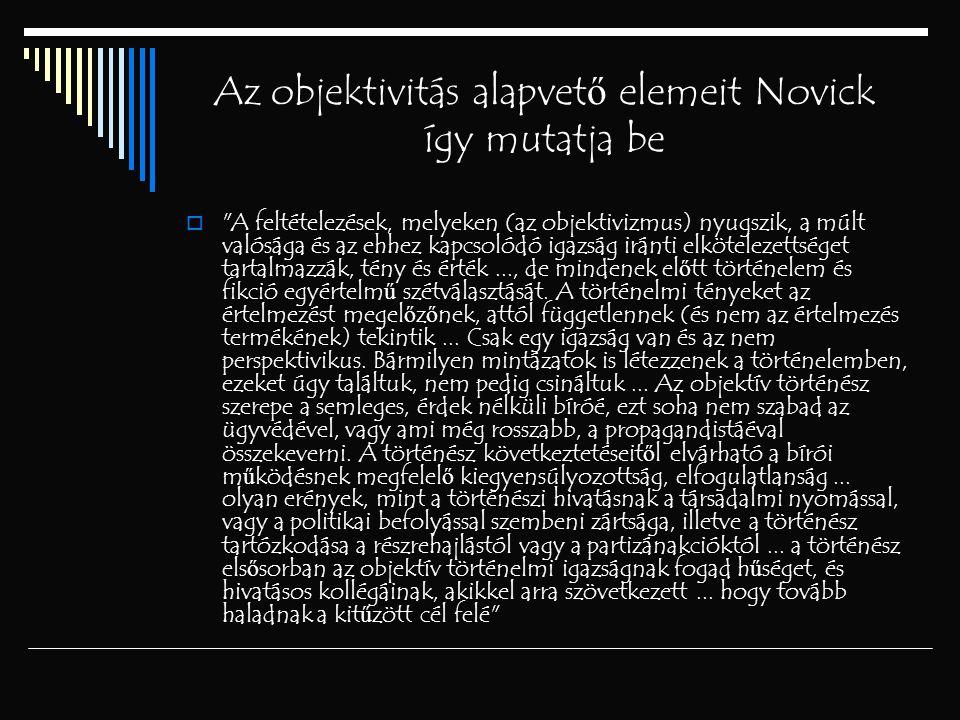 Az objektivitás alapvet ő elemeit Novick így mutatja be 