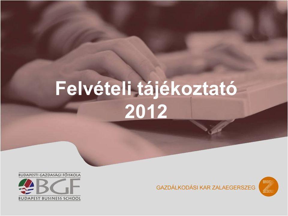 Felvételi tájékoztató 2012