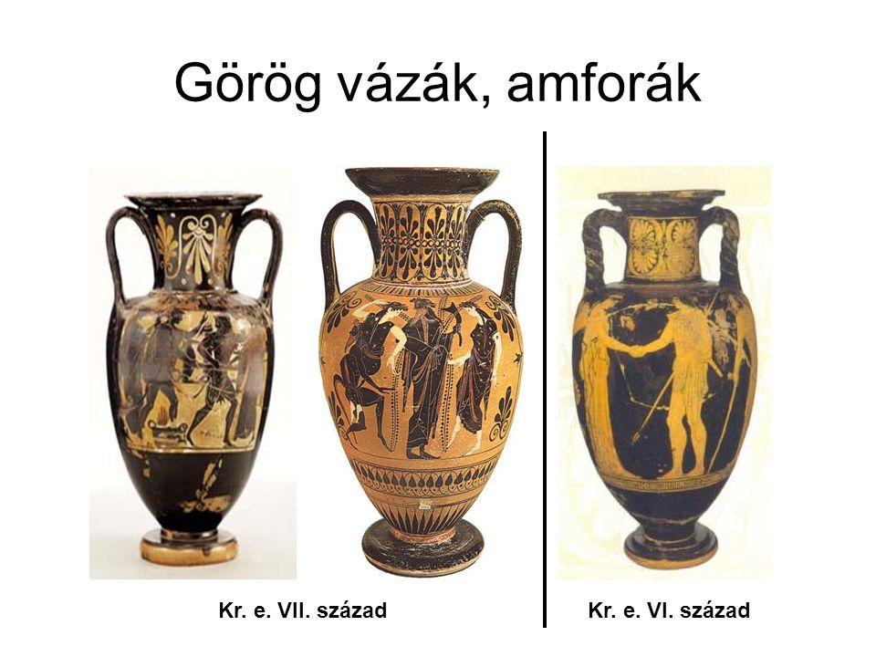 Görög vázák, amforák Kr. e. VII. századKr. e. VI. század