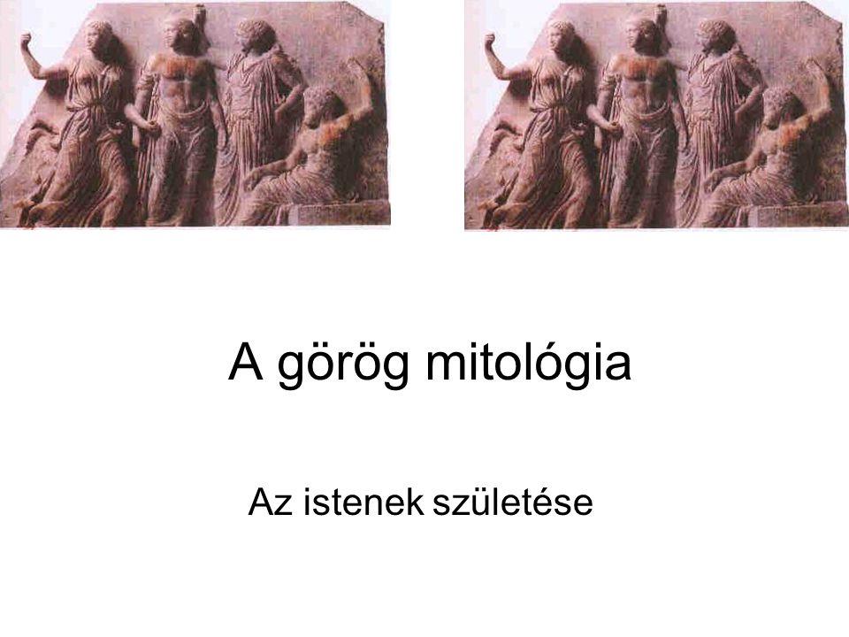 A görög mitológia Az istenek születése